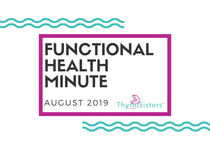Functional Health Minute Aug 2019