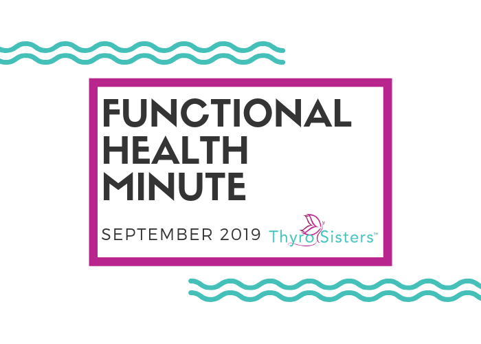 Functional Health Minute Sept 2019