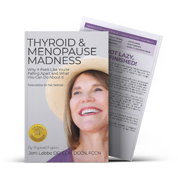 Thyroid and Menopause Madness Book Cover by Joni Labbe