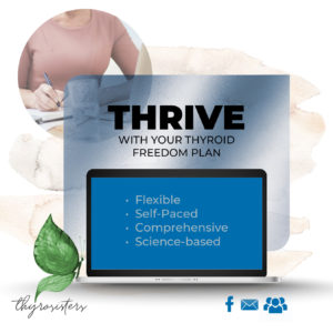 Thrive with your Thyroid Freedom Program