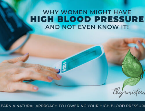 Why Women Might Have High Blood Pressure and Not Even Know It!